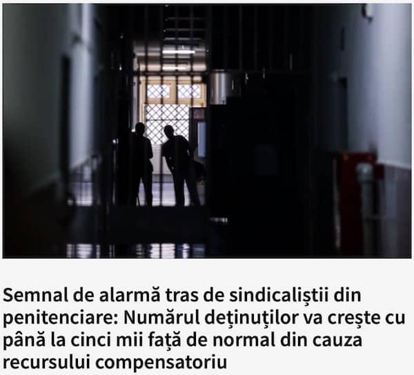 Semnal de alarma tras de sindicalistii din penitenciare -Numarul detinutilor va creste cu pana la cinci mii fata de normal din cauza recursului compensatoriu
